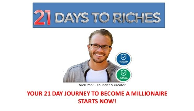 21 days to riches scam