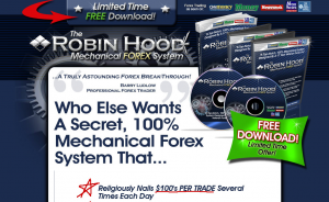 The Robin Hood Mechanical Forex System